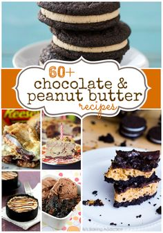 The Best Recipes of Pinterest: 60 + Chocolate & Peanut Butter Recipes