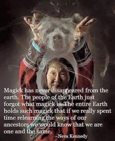 Magick Has Never Disappeared – Witches Of The Craft® Spiritual Awakening, Spiritual Quotes, Wisdom Quotes, Wiccan Quotes, Native American Spirituality, Native American Wisdom, American Indians, Affirmations, Under Your Spell