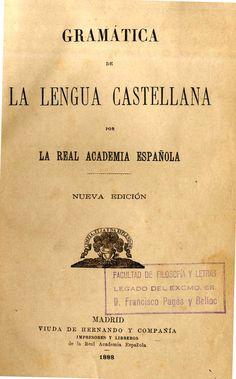 Gramática de la lengua castellana / por la Real Academia Española