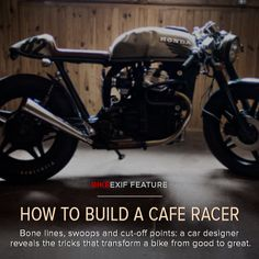 How To Build A Cafe Racer. Fantastic guide to the perfect Cafe Racer. Moto Cafe, Cafe Bike, Cafe Racer Bikes, Cafe Racer Motorcycle, Cafe Racers, Nick's Cafe, Motorbike Girl, Motorcycle Gear, Vintage Bikes