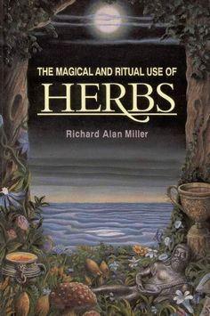 Wicca - The Magical & Ritual Use of Herbs PDF