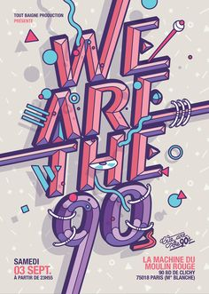 "These are the second posters set for ""We are the 90's"".An event based in Paris, France."