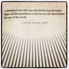 Quote from 'The Night Circus' by Erin Morgenstern, courtesy of Oscar Wilde.