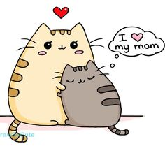 Pusheen I Love My Mother