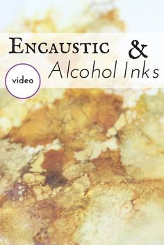 Alcohol Inks are a great way to add color to your encaustic paintings.