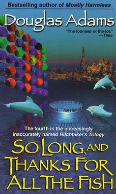 So Long, and Thanks for All the Fish Douglas Adams Books #books #DouglasAdams #SciFi #reading
