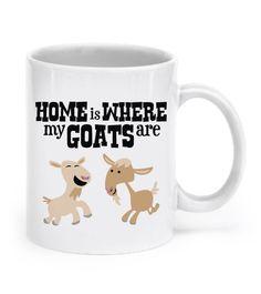 Home is Where My Goats Are MUG
