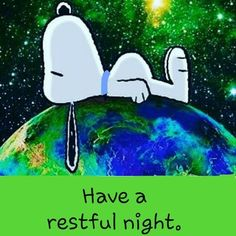 Good Night Greetings, Good Night Messages, Good Night Wishes, Good Night Sweet Dreams, Good Night Gif, Good Night Image, Good Night Quotes, Good Night Funny, Charlie Brown Und Snoopy