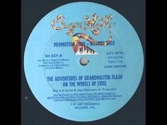 """The Adventures Of Grandmaster Flash On The Wheels Of Steel"" Long Version SugarHill Records Tracklist: Chic - Good Times Blondie - Rapture Queen - Ano. Music Film, Dance Music, Sugarhill Gang Rapper's Delight, Old Microphone, Tell My Story, The Furious, Star Wars Rebels, Hard To Get, Set You Free"