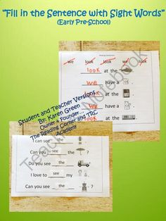 Fill in the Sentence with Sight Words (Early Pre-School) from The Reading Corner on TeachersNotebook.com -  (11 pages)  - This package includes 10 sentences Activity Sheets.  Each Activity Sheet includes 5 simple sentences with 2 sight words for the student to cut and glue, or write, in the correct space on the sentence.