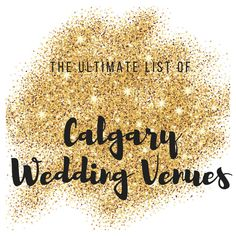 We're home to Western Canada's largest wedding venue directory - here are our Top 5 Lists! Places To Get Married, Got Married, Getting Married, Calgary Wedding Venues, Wedding Season, Wedding Styles, Wedding Flowers, Bridal Shower, Emerald Green