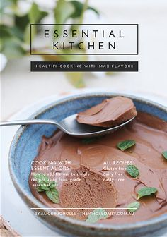 This incredible mousse is vegan, healthy, 'kinda-pretty-much' paleo and flavoured using pure organic essential oil.