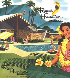 A Tropical Oasis in South Palm Springs: The Royal Hawaiian Estates' Annual Modernism Week Tiki-A-Go-Go Party Helps Preserve the Historic Complex Palm Springs Mid Century Modern, Mid Century Modern Art, Vintage Tiki, Vintage Ads, Vintage Homes, Hawaiian Decor, Vintage Hawaiian, Tiki Hawaii, Tiki Decor