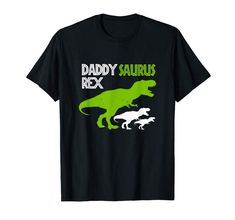 Daddysaurus Rex Daddy Dinosaur T Rex Dad Distressed Shirt Men T-Shirt Cool T Shirts, Funny Shirts, Tee Shirts, Shirt Men, Funny Fathers Day, I Love Mom, T Rex, Branded T Shirts, Types Of Shirts
