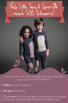 Calling all moms--we'd love to connect with you on Pinterest! And what better way to do so than through a #giveaway? All you need to do is follow us on Pinterest, repin our giveaway photo, and then comment with your profile link under our pin so we know you that you joined. You could #win a pair of Little Twig  Sparrow #pajamas (your choice, from available stock)! Get started here: http://www.pinterest.com/pin/456763587180408866/