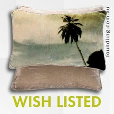 'juhu beach' silk velvet printed cushion 30 x 50 From our homewares range, the sultry tropical 'Juhu Beach', silk velvet cushion with self piping. Donkey grey silk velvet reverse. Artwork for your bed, lounge or favourite chair.. www.foundling.com.au