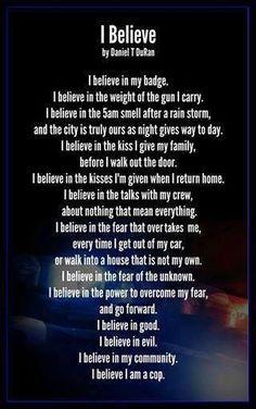 I BELIEVE IN MY BADGE
