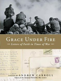 Grace Under Fire: Letters of Faith in Times of War WaterB... https://www.amazon.com/dp/B000OI0FPI/ref=cm_sw_r_pi_awdb_x_OTIjzb0C3H41E