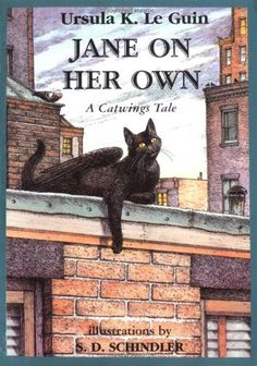 Jane on Her Own: A Catwings Tale   Ursula K. Le Guin http://www.amazon.co.jp/dp/0439551927/ref=cm_sw_r_pi_dp_glaiub0G2A8EY