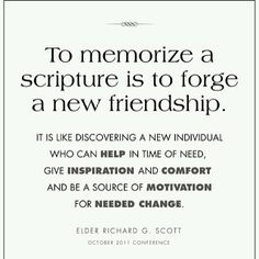 It's so true! It can always help you to memorize a scripture. I read a article in the friend about a girl in a plane who was able to tell the articles of faith to a man who asked what the mormon church believed. That little girl changed someone's life. Imagine what a small scripture would do to help someone? QOTD: what is your favorite scripture? #memorize #scriptures #friendship #mormon #lds  / http://www.contactchristians.com/?p=9831