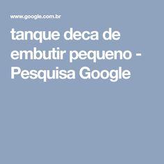 tanque deca de embutir pequeno - Pesquisa Google