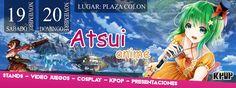 Evento: ATSUI ANIME 2016  Fechas: 19 y 20 de Noviembre 2016 Lugar: La Plaza  Colon  Barrio  Las Peñas Barrio de las Peñas, Guayaquil E...