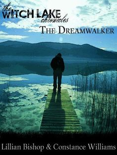 The Dreamwalker (The Witch Lake Chronicles) by Lillian Bishop, http://www.amazon.com/dp/B00CVER1GY/ref=cm_sw_r_pi_dp_nEV8rb0DPB4Z2