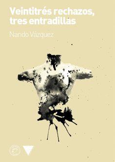 Presentación do libro 'Veintitrés rechazos, tres entradillas'' (Nando Vázquez) en Librería Eixo, Ourense
