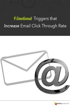 Here are 4 Emotional Triggers that have proven to INCREASE Email Click Through Rate.  | digitalmarketer.com #searchengineoptimizationfordummies,