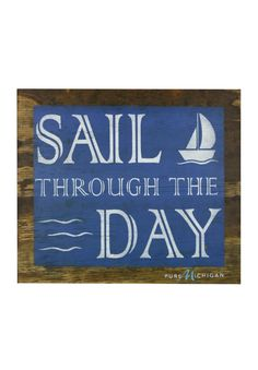 This Sail Through the Day wooden wall art is perfect for your cabin, home, or even office! #PureMichiganLakeEffect