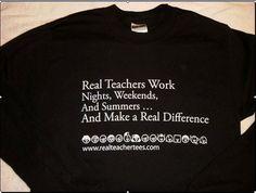 Real Teachers Work... Long Sleeve  http://stores.intuitwebsites.com/hstrial-Realteachertees/StoreFront.bok