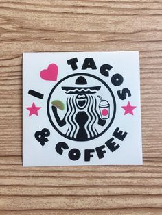 I love tacos and coffee vinyl decal sticker car decal tumbler or water bottle sticker laptop sticker taco fan coffee lover customize by TaylorMadeTreasureUS on Etsy Tumbler Stickers, Yeti Stickers, Funny Stickers, Car Stickers, Laptop Stickers, Car Decals, Vinyl Decals, Lets Taco Bout It, Vinyl Tumblers