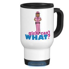 This spill-proof commuter mug has a removable plastic top and looks good adorned with your favorite picture or text. Use the ColorizeME Tool to create a personalized gift she'll love! http://www.girlscantwhat.com/girls-gift/sheriff/  #girlscantwhat #girlpower #sheriff