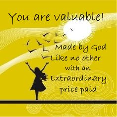 That is how valuable we are to God! Description from strengthrenewed.wordpress.com. I searched for this on bing.com/images