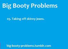 Big Booty Problems
