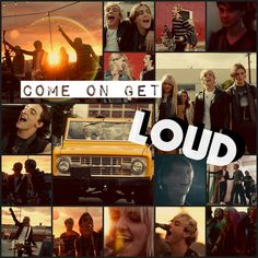 Come on get LOUD!!