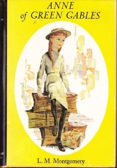Anne of Green Gables First Canadian Editi edition by Montgomery, L. M. published by Mcgraw-Hill Ryerson Ltd Hardcover