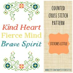 Modern Cross Stitch Pattern - Kind Heart Fierce Mind Brave Spirit - Cross Stitch Quote - PDF Pattern - Instant Download by StitchesLittle on Etsy https://www.etsy.com/listing/234730980/modern-cross-stitch-pattern-kind-heart