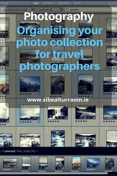 Photography: Organising your photo collection for travel photographers