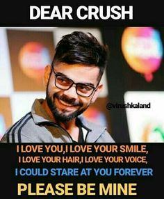 He's my crush❤my love . But he can't bE mine! Sad Love Quotes, Cute Quotes, Best Quotes, Funny Quotes, Dear Crush, My Crush, Romantic Love Images, Ms Dhoni Wallpapers, Virat Kohli And Anushka
