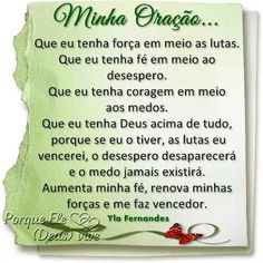 Minha oração Religion Quotes, Gods Love, Prayers, Faith, Prayer Of The Day, Pray, Poems, Being Happy, Pretty Quotes