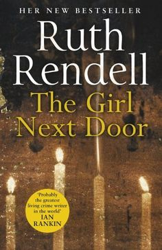 The Girl Next Door by Ruth Rendell, http://www.amazon.co.uk/dp/B00K7ED588/ref=cm_sw_r_pi_dp_ViN7tb0XFR1FS