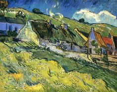"urgetocreate: "" Vincent van Gogh, A Group of Cottages, 1890 """