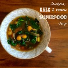 Chickpea, Kale & Cashew Superfood Soup recipe