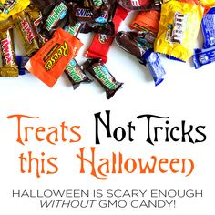Treats Not Tricks this Halloween. Learn which candies are filled with GMOs, and also which candies are not. kitchen.nutiva.com