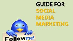 GUIDE FOR SOCIAL MEDIA MARKETING