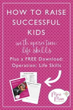 "So you want to raise successful kids who become adults ready for the real world. But how? Find out one important key to doing this! Plus grab the FREE download ""Operation: Life Skills  - A Family Tool for Raising Successful Children"" via @moremommovement"