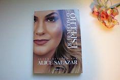 Livro De Bem Com o Espelho, de Alice Salazar