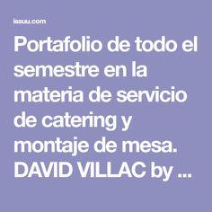 Portafolio de todo el semestre en la materia de servicio de catering y montaje de mesa. DAVID VILLAC by David Villacis - Issuu