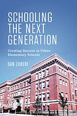 Buy Schooling the Next Generation: Creating Success in Urban Elementary Schools by Dan Zuberi and Read this Book on Kobo's Free Apps. Discover Kobo's Vast Collection of Ebooks and Audiobooks Today - Over 4 Million Titles! University Of Toronto, The Next, Public School, Textbook, Elementary Schools, New Books, This Book, Success, Urban